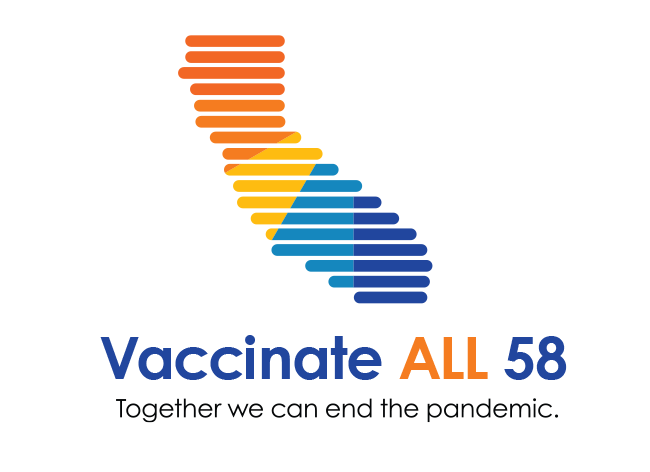 Map of California with text Vaccinate ALL 58 - Together we can end the pandemic.